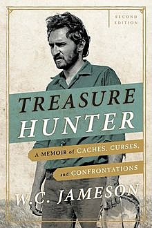 Treasure Hunter, W.C. Jameson