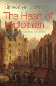 Sir Walter Scott's The Heart of Midlothian, Walter Scott