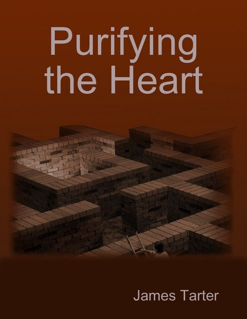 Purifying the Heart, James Tarter
