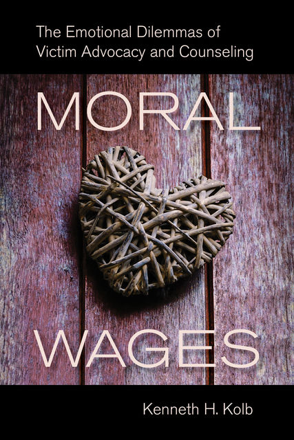 Moral Wages, Kenneth H. Kolb