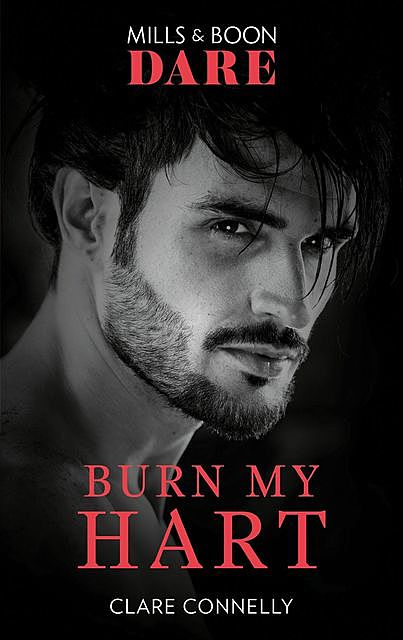 Burn My Hart, Clare Connelly