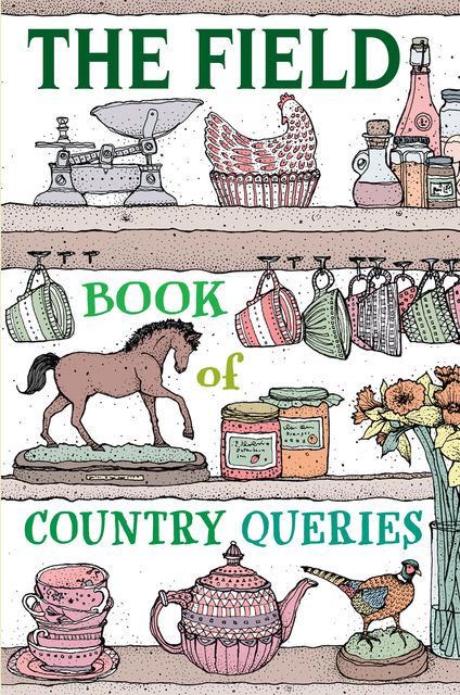 The Field Book of Country Queries, The Field