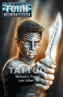 Torn 53 - Tattoo, Michael J.Parrish, Lars Urban