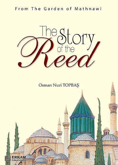 The Story of the Reed, Osman Nuri Topbaş
