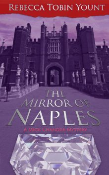The Mirror of Naples, Rebecca Yount