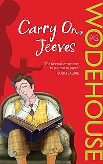 Carry On, Jeeves, P. G. Wodehouse