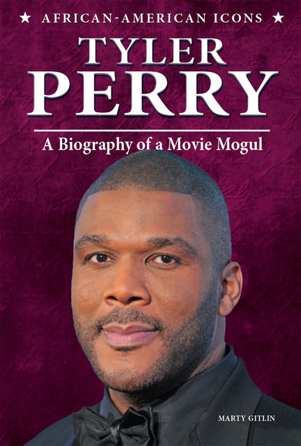 Tyler Perry, Marty Gitlin