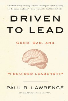 Driven to Lead, Paul Lawrence