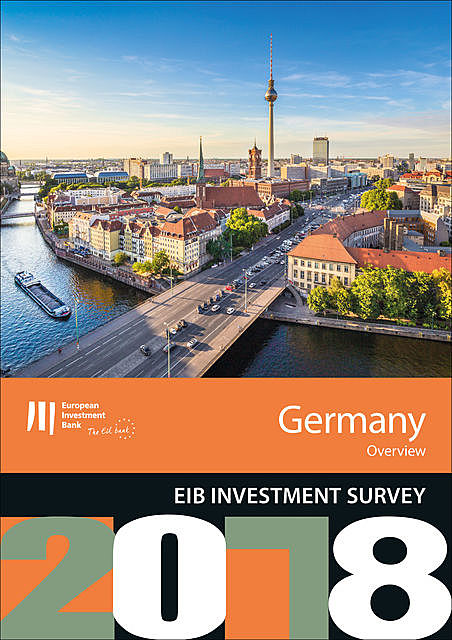 EIB Investment Survey 2018 – Germany overview, European Investment Bank