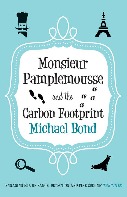 Monsieur Pamplemousse and the Carbon Footprint, Michael Bond