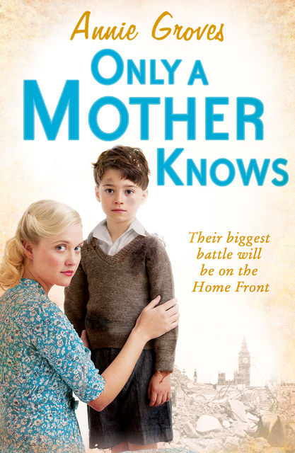 Only a Mother Knows, Annie Groves