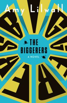 The Biggerers, Amy Lilwall