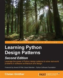Learning Python Design Patterns – Second Edition, Chetan Giridhar