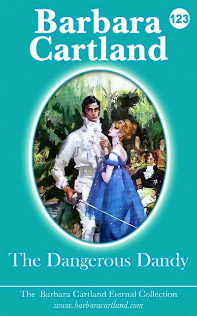 The Dangerous Dandy, Barbara Cartland