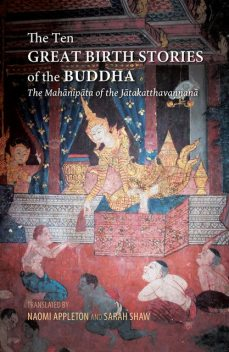 The Ten Great Birth Stories of the Buddha, Silkworm Books