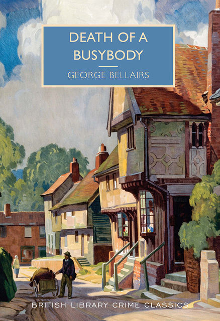 Death of a Busybody, George Bellairs