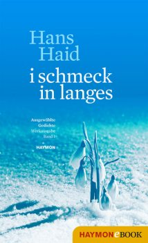 i schmeck in langes, Hans Haid