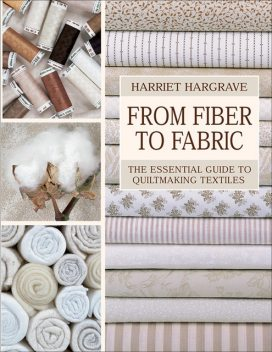 From Fiber to Fabric, Harriet Hargrave