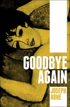 Goodbye Again, Joseph Hone