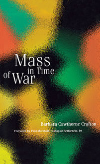 Mass in Time of War, Barbara Cawthorne Crafton
