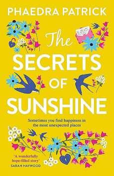 The Secrets of Sunshine, Phaedra Patrick