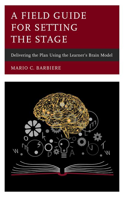 A Field Guide for Setting the Stage, Mario C. Barbiere