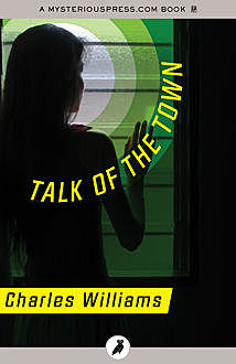 Talk of the Town, Charles Williams