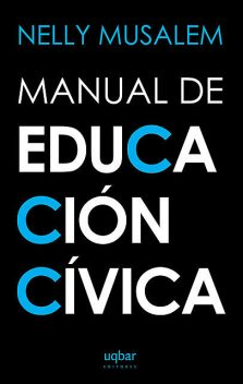 Manual de Educación Cívica, Nelly Musalem