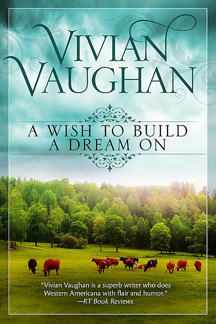 A Wish to Build A Dream On, Vivian Vaughan