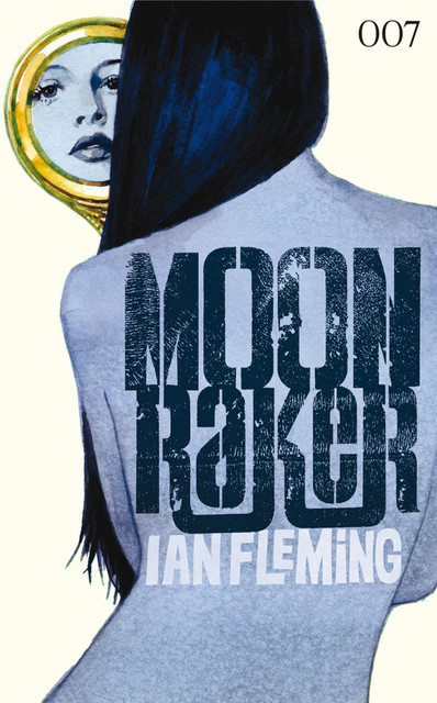 James Bond 03 – Moonraker, Ian Fleming