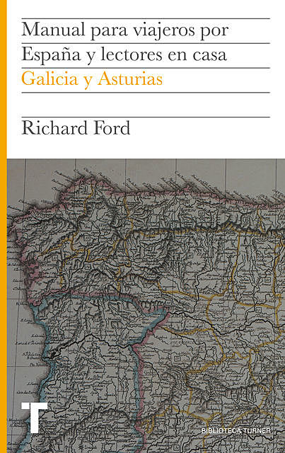 Manual para viajeros por España y lectores en casa Vol.VI, Richard Ford