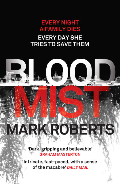 Blood Mist, Mark Roberts
