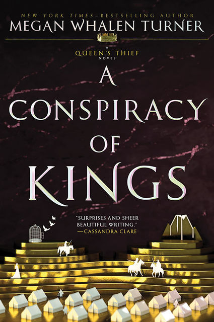 A Conspiracy of Kings by Megan Whalen Turner Read Online on