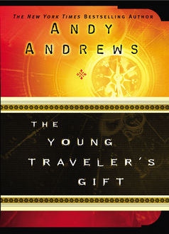 The Young Traveler's Gift, Andy Andrews