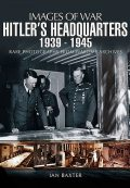 Hitler's Headquarters, 1939–1945, Ian Baxter