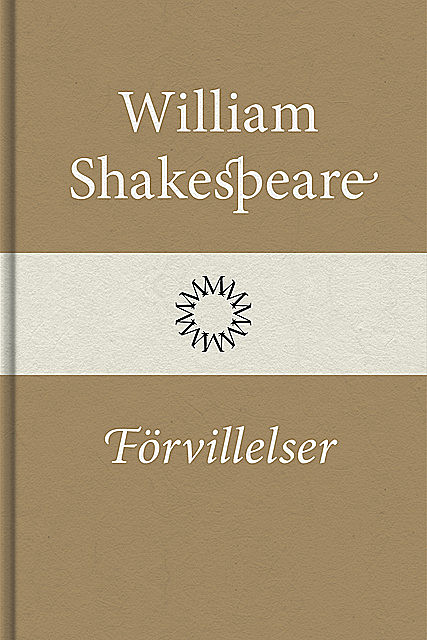 Förvillelser, William Shakespeare