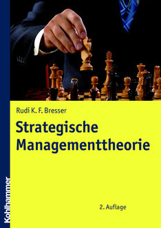 Strategische Managementtheorie, Rudi Bresser
