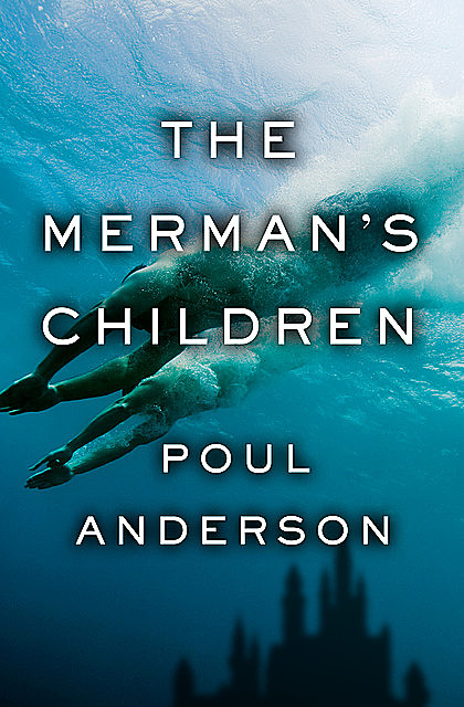 The Merman's Children, Poul Anderson