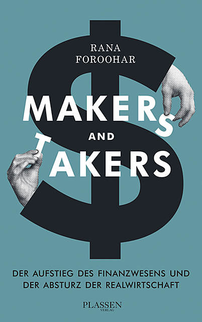 Makers and Takers, Rana Foroohar