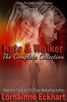 Kate & Walker: The Collection, Lorhainne Eckhart