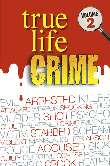 True Life Crime Volume 2, Real People Magazine