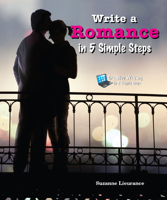 Write a Romance in 5 Simple Steps, Suzanne Lieurance