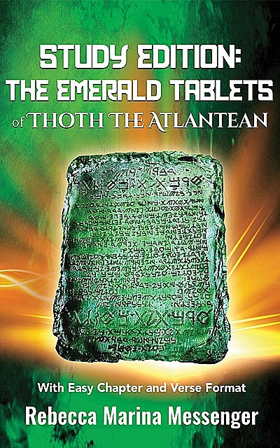 Study Guide The Emerlad Tablets of Thoth The Atlantean, Rebecca Marina Messenger