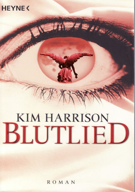 Band 5 – Blutlied, Kim Harrison