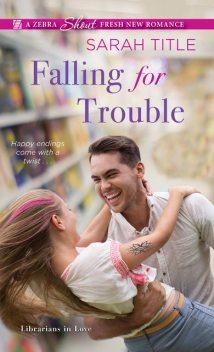 Falling for Trouble, Sarah Title