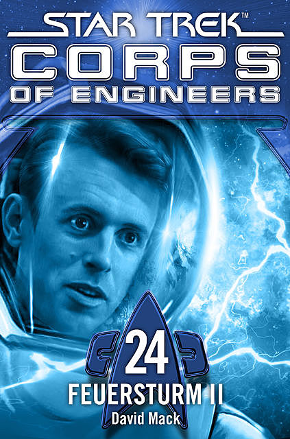 Star Trek – Corps of Engineers 24: Feuersturm 2, David Mack