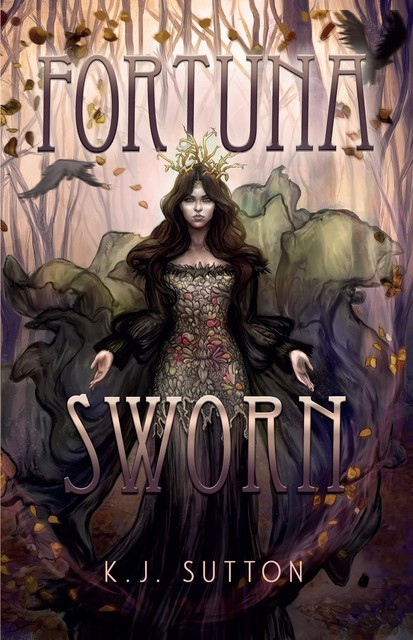 Fortuna Sworn, K.J. Sutton