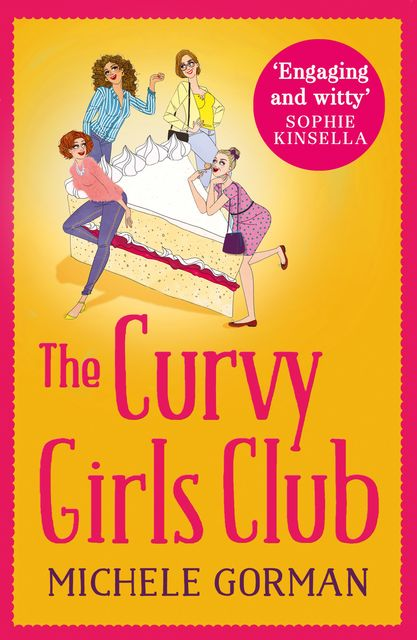 The Curvy Girls Club, Michele Gorman