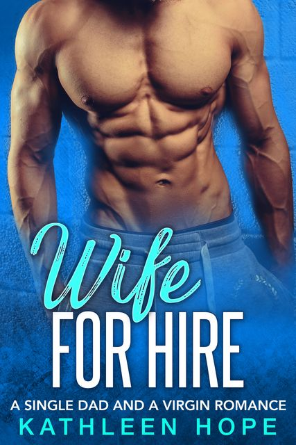 Wife for Hire, Kathleen Hope