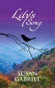 Lily's Song: Southern Historical Fiction, Susan Gabriel